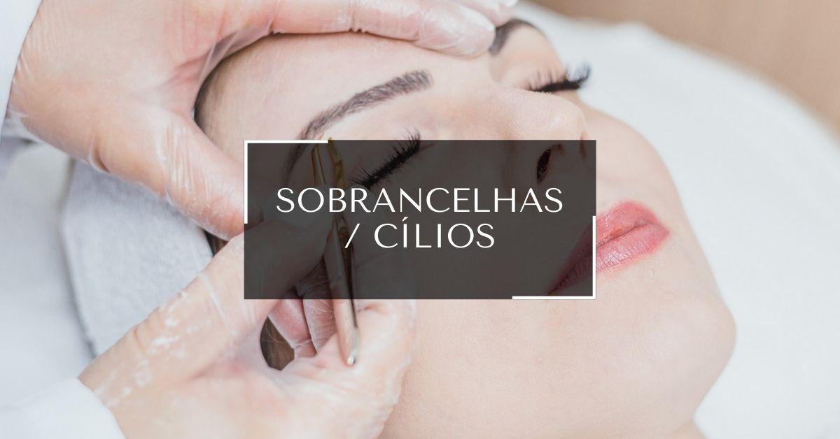 Sobrancelhas/Cílios