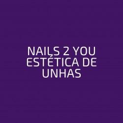 NAILS 2 YOU ESTÉTICA DE UNHAS